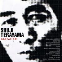 SHUJI TERAYAMA INNOVATION
