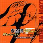 LUPIN THE THIRD TAKEO YAMASHITA Rebirth