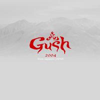 Gush2004